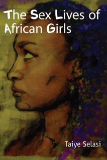 Image result for THE SEX LIVES OF AFRICAN GIRLS