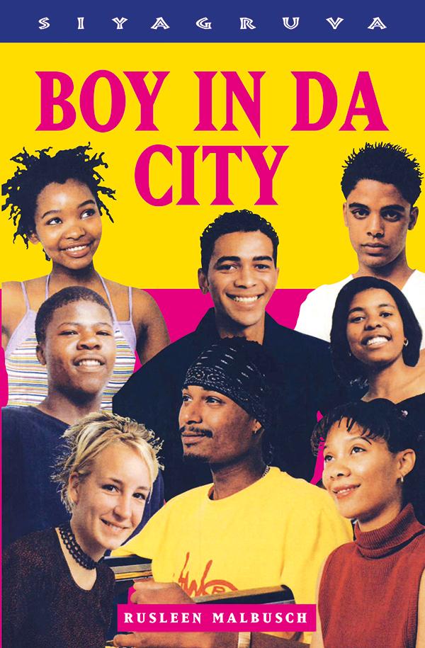 Boy in Da City (Siyagruva Series)